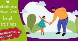 İzmit Çarşısı'nda Babalar Günü Kampanyası Başladı
